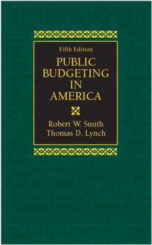 Public Budgeting in America (5th Edition)