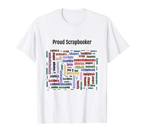 Proud Scrapbooker Tee Shirt