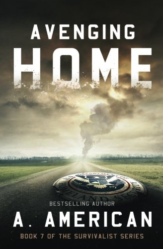 American Series (Avenging Home (The Survivalist) (Volume 7))