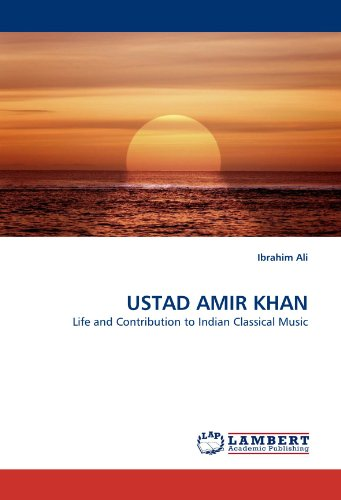 USTAD AMIR KHAN: Life and Contribution to Indian Classical Music