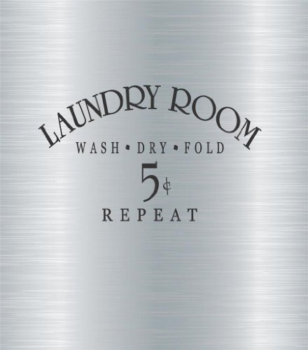 Laundry Room Sign Wash Dry Fold Repeat 5 Cents Picture Art - Home Washer Dryer Room Decor - DISCOUNTED SALE Sticker - Vinyl Wall Decal Size : 10 Inches X 20 Inches - 22 Colors Available