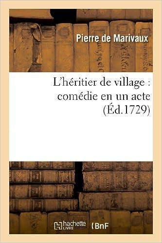 Livres L'héritier de village : comédie en un acte pdf