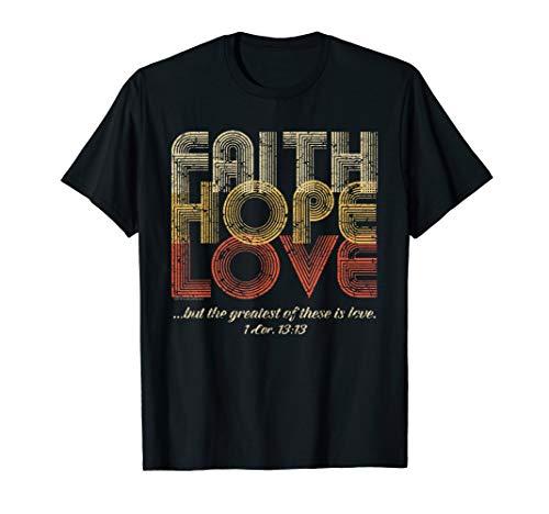 Faith Hope Love 1 Corinthians 13 Bible Verse Retro Christian T-Shirt