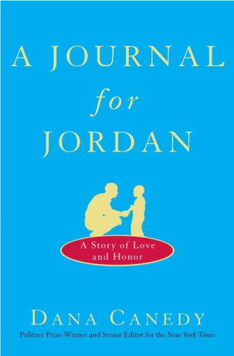 cafbcae7bd58b A Journal for Jordan: A Story of Love and Honor