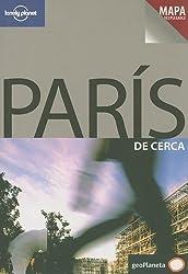 Lonely Planet Paris de Cerca [With Pullout Map] (Lonely Planet Paris Encounter)
