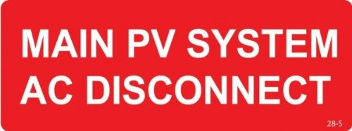 Solar Warning Labels - 28-S Main PV System AC Disconnect