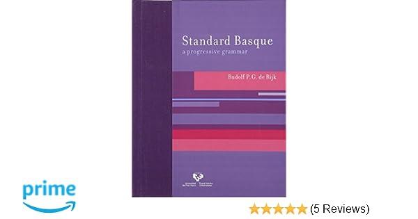 Standard Basque A Progressive Grammar