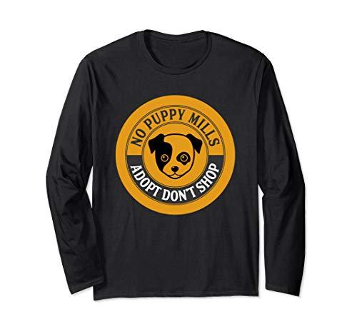 (Adopt Don't Shop No Puppy Mills Dog Rescue Graphic Shirt)