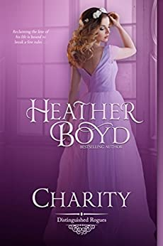 Charity (The Distinguished Rogues Book 3) by [Boyd, Heather]