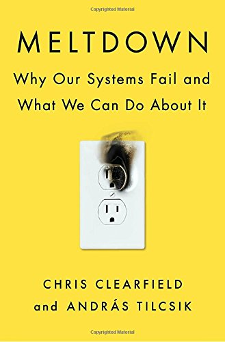 Meltdown  Why Our Systems Fail And What We Can Do About It