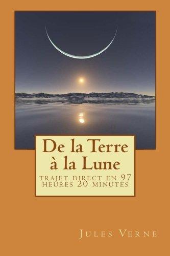 De La Terre La Lune [Pdf/ePub] eBook
