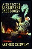 img - for The Inspector Baseheart Casebook book / textbook / text book