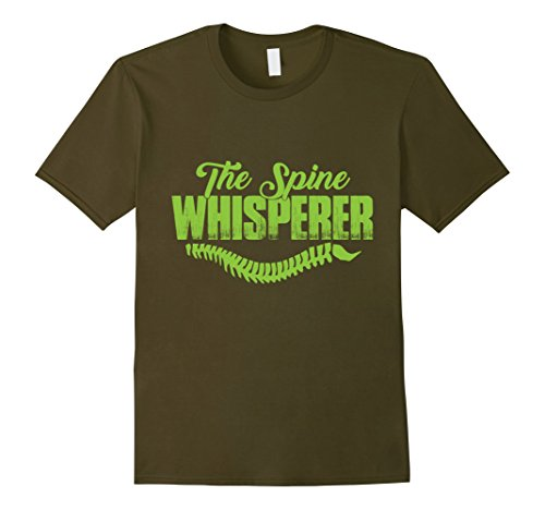Mens The Spine Whisperer | Cool T-Shirt Large Olive