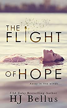 The Flight of Hope by [Bellus, HJ]