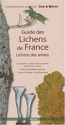 Guide des lichens de France : Lichens de arbres par Delzenne-Van Haluwyn