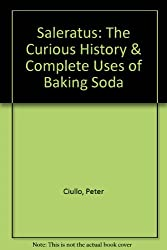 Saleratus: The Curious History & Complete Uses of Baking Soda