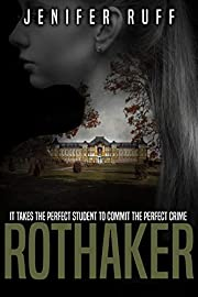 Rothaker: A Dark Psychological Suspense Novel (Brooke Walton Series Book 2)