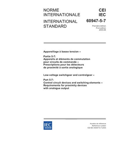 IEC 60947-5-7 Ed. 1.0 b:2003, Low-voltage switchgear and controlgear - Part 5-7: Control circuit devices and switching elements - Requirements for proximity devices with analogue (Analogue Output)