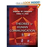 Theories of Human Communication 10th (Tenth) Edition byLittlejohn