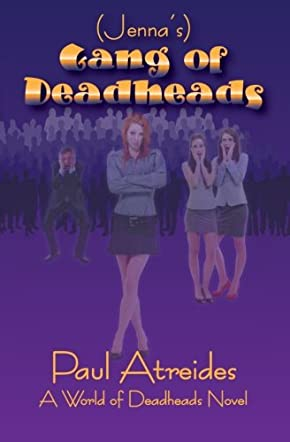 Jenna's Gang of Deadheads