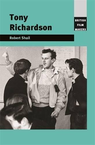 Tony Richardson (British Film Makers MUP)