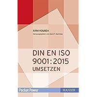DIN EN ISO 9001:2015 umsetzen: QM-System aufbauen und weiterentwickeln (Pocket Power)