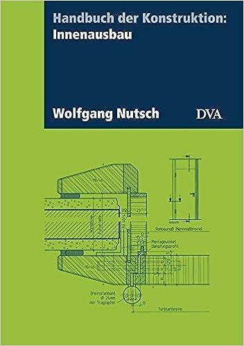 Handbuch Der Konstruktion Innenausbau Amazon De Wolfgang Nutsch