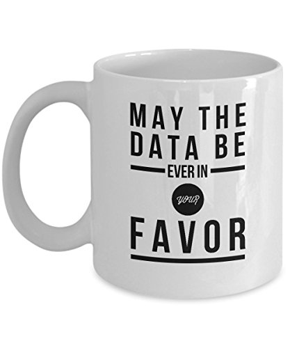 may-the-data-be-ever-in-your-favor-funny-coffee-mug-tea-cup-gift-for-data-lovers