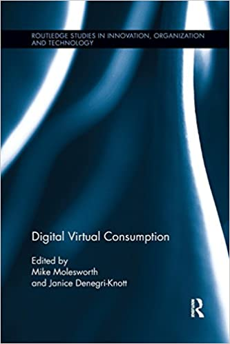 Digital Virtual Consumption (Inglese)