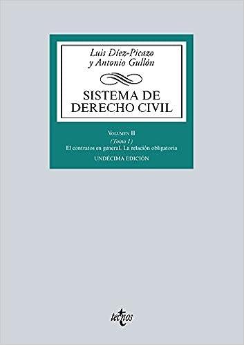 Libro PDF Gratis Sistema de Derecho Civil: Volumen II (Tomo 1) El contrato en general. La relación obligatoria (Derecho - Biblioteca Universitaria De Editorial Tecnos)
