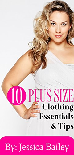 f461c4ec00c Plus Size Clothing Essentials And Fashion Tips  Fashion Advice For Plus Size  Women By A