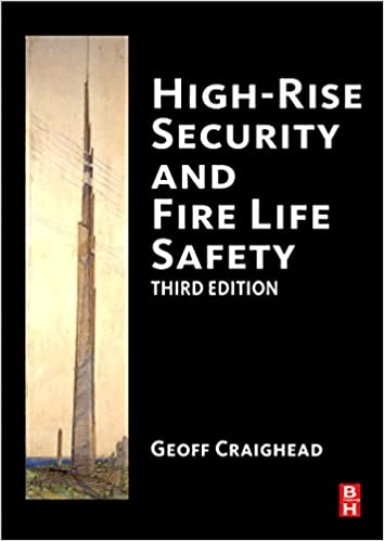 High-Rise Security and Fire Life Safety: Geoff Craighead ...