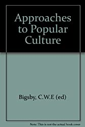 Approaches to Popular Culture
