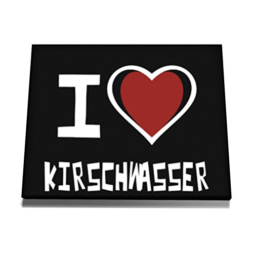 Teeburon I love Kirschwasser Canvas Wall Art  12 x 8 Zoll