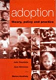 img - for Adoption: Theory, Policy and Practice by John Triseliotis (1997-01-03) book / textbook / text book