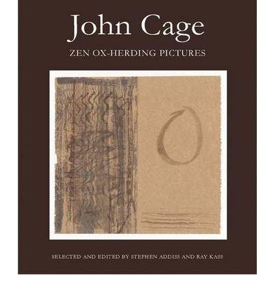 John Cage: Zen Ox-Herding Pictures (Hardback) - Common
