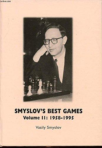 Download Smyslov's Best Games: Volume II: 1985-1995 PDF
