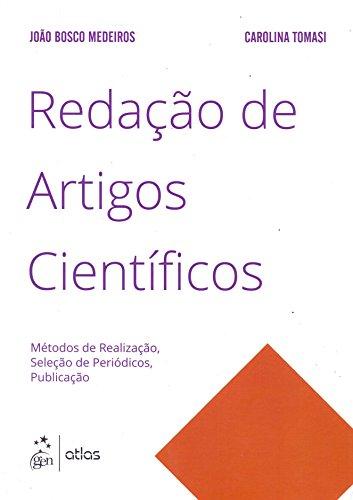 Redação de Artigos Científicos. Métodos de Realização, Seleção de Periódicos, Publicação