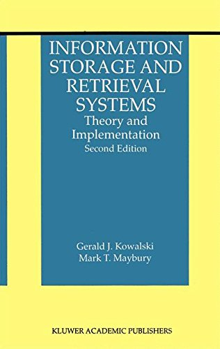 Information Storage and Retrieval Systems: Theory and Implementation (The Information Retrieval Series) by Brand: Springer