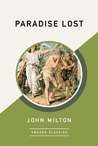 Paradise Lost (AmazonClassics Edition)