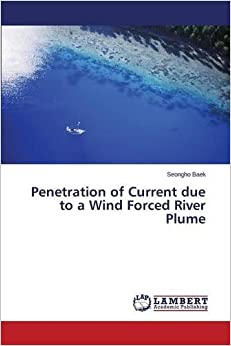 Penetration of Current due to a Wind Forced River Plume