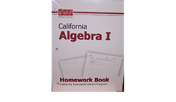 california algebra 1 homework book cgp education 9781600170164 rh amazon com