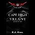 Cape High Villainy: A Side Story (Cape High Series)