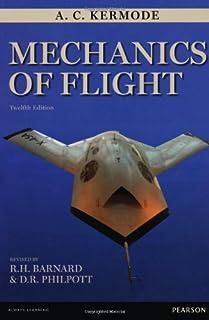 mechanics of flight 11th edition r h barnard d r philpott rh amazon com PDF Mechanics of Flight Phillips PDF Mechanics of Flight Phillips