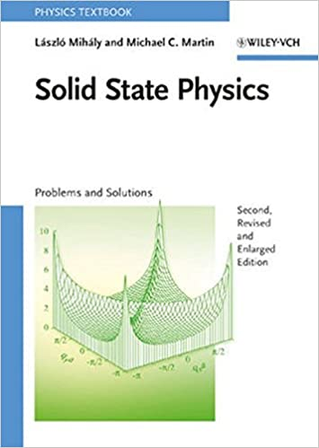 Solid state physics lszl mihly michael c martin 9783527408559 solid state physics 2nd edition fandeluxe Images