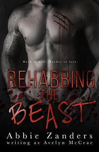 Rehabbing the Beast