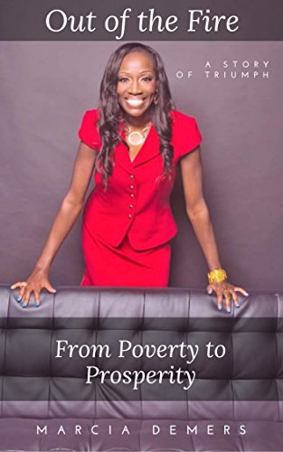 out-of-the-fire-from-poverty-to-prosperity