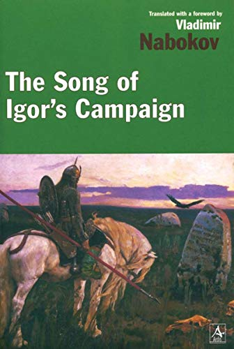 The Song of Igor's Campaign, An Epic of the Twelfth Century