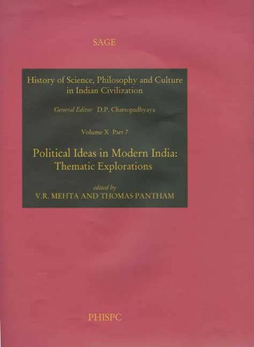 Political Ideas in Modern India: Thematic Explorations (History of Science)