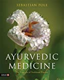 Product review for Ayurvedic Medicine: The Principles of Traditional Practice